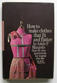 Books On Sewing Clothes The Diligent Dilettante Adele P Margolis
