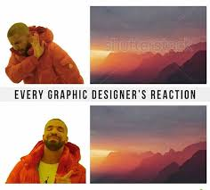 Graphic Designer Meme - 23 memes that graphic designers will love