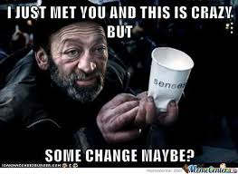 Hobo Memes - hobo just met me this is crazy by uchihatril meme center