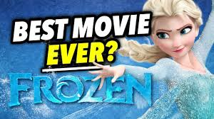 why frozen may be the best movie ever film legends youtube