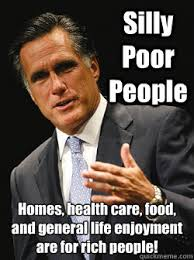 Rich People Meme - silly poor people homes health care food and general life