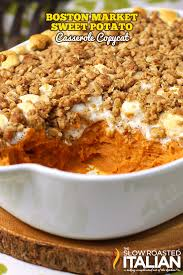 sweet potato casserole boston market copycat with