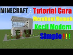 membuat rumah di minecraft minecraft tutorial cara membuat rumah kecil modern simple