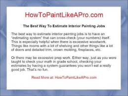 Estimating A Painting by The Best Way To Estimate Interior Painting