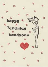 birthday cards for him images handsted birthday card for him by awkwardmoment