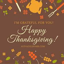 i am grateful for you a happy thanksgiving aviva