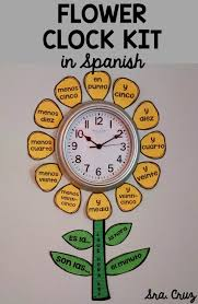 first floor in spanish spanish time flower clock kit spanish classroom student