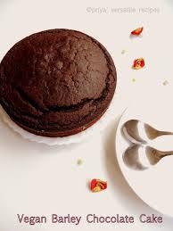 priya u0027s versatile recipes vegan barley chocolate cake