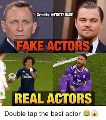 Actor Memes - credits footybase fake actors fly real actors double tap the best