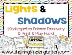 what is light in science light and shadow science discovery unit lights kindergarten and