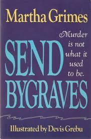 The Blind Assassin Shmoop Send Bygraves By Martha Grimes