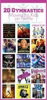 20 gymnastics movies for kids on netflix gymnastics netflix and