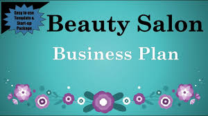 How To Build A Business Plan Template Beauty Salon Business Plan Template Youtube