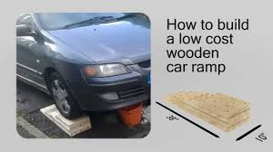 car plans how to build a low cost diy wooden car ramp plans youtube