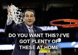 Coach K Memes - 114 best go duke images on pinterest duke basketball duke blue