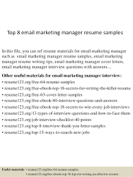Sample Resume Email by Top 8 Email Marketing Manager Resume Samples 1 638 Jpg Cb U003d1431587560