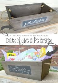 date gift basket ideas mylove2create date gift crate pinteres