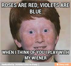 Roses Are Red Violets Are Blue Meme - red violets blue ifunny