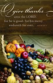 Bible Message On Thanksgiving 1 Timothy 4 4 For Everything God Created Is And Nothing Is