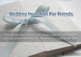 wedding invitations for friends wedding invitation messages for friends best wording