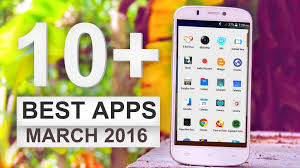 coolest android apps top 10 new best android apps march 2016