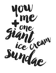 free printable you me and a giant ice cream sundae u2014 a little