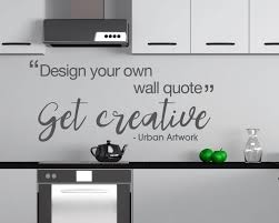 wall quotes design your own rift decorators wall quotes design your own wall quotes design your own design your own wall quote custom made by urbanartworkstore
