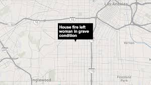 Fire In Los Angeles Today Map by Woman Hospitalized After House Fire In South Los Angeles La Times