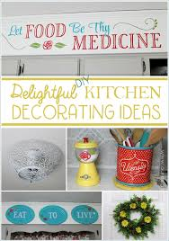 diy kitchen decor ideas spice up your kitchen with these delightful diy kitchen decorating