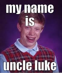 Luke Meme - luke valentineee quickmeme