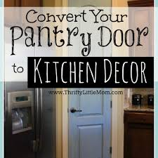 How To Kitchen Design Convert Your Pantry Door To Kitchen Decor Thrifty Little Mom