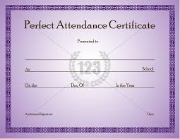 perfect attendance certificate template can given to students who