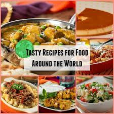 tasty recipes for food around the world mrfood
