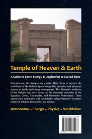 temple of heaven u0026 earth guide to earth energy u0026 inspiration at