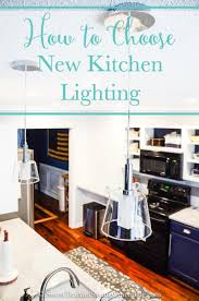Kitchen Can Lights How To Choose New Kitchen Lighting Sweet Tea Saving Grace