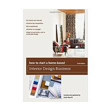 How To Start Home Design Business How To Start A Home Based Interior Design Business U2014 Interionica