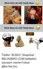 Teddy Bear Meme - what girls do with teddy bear what boys do with teddy bear twitter