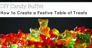 Candy Buffet For Parties by Diy Candy Buffet Ideas For Your Next Party The Warrell Corporation