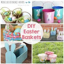 personal easter baskets diy easter baskets the crafting