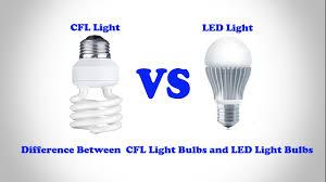 led lights vs regular lights cfl light bulbs vs led light bulbs difference between cfl light