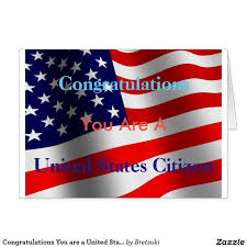 citizenship congratulations card congratulations on citizenship greeting card 80 best new us