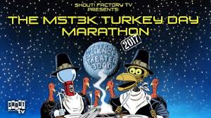 mst3k will return with another turkey day this thanksgiving