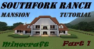 minecraft mansion tutorial southfork ranch dallas part 1 youtube
