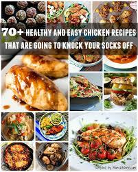70 healthy easy chicken recipes healthy world cuisine healthy