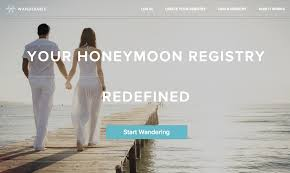 can you do wedding registry online wanderable honeymoon wedding registry