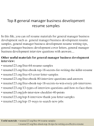 Sample Resume For Business Development Manager by Top8generalmanagerbusinessdevelopmentresumesamples 150530090826 Lva1 App6892 Thumbnail 4 Jpg Cb U003d1432976960