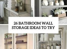 bathroom wall cabinet ideas storage cabinets ideas bathroom wall cabinet and mirror getting