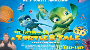 turtles tale sammy u0027s adventure 3d blu ray review