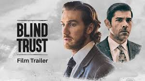 Setting Up A Blind Trust Blind Trust Official Trailer Youtube