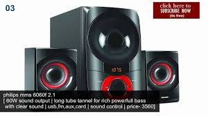 best home theater sound system 10 best home 2 1 5 1 speaker woofer under rs 6000 100 youtube